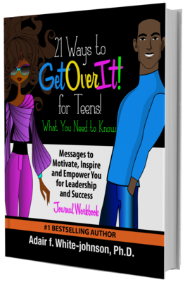 21 Ways to Get Over It for Teens!  Journal Workbook
