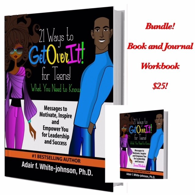 21 Ways to Get Over It for Teens!  Book and Journal Workbook Bundle