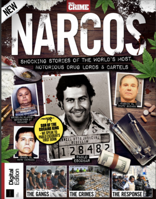 Real Crime Magazine NARCOS