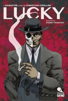 LUCKY A Gangster Comic - Chapter One - A Scar is Born