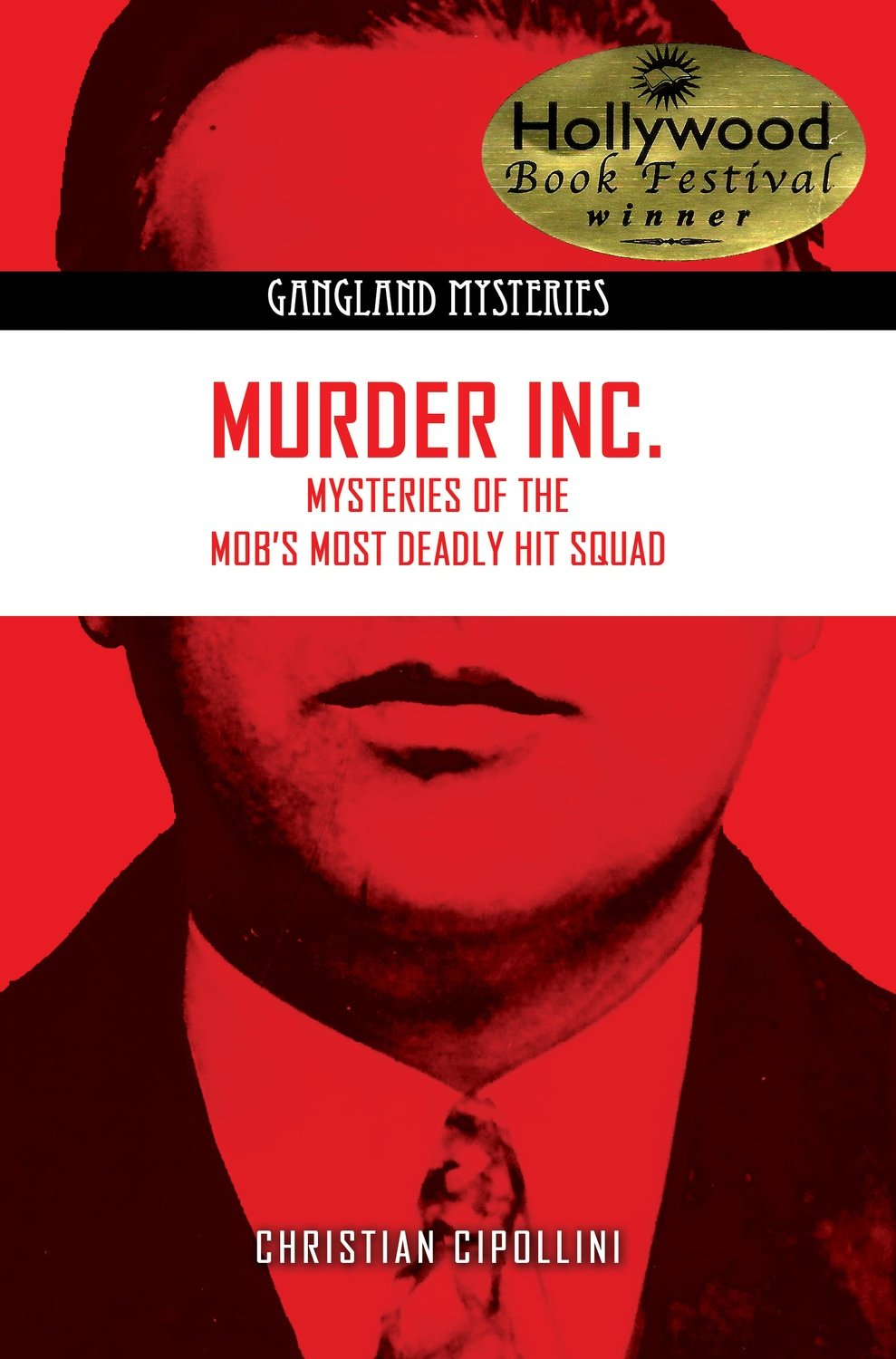 Murder Inc.: Mysteries of the Mob's Most Deadly Hit Squad - Author Signed Copy