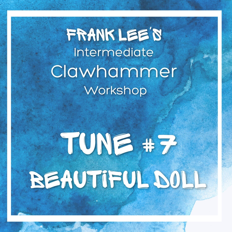 Intermediate Clawhammer Banjo Workshop Tune #7 - Beautiful Doll