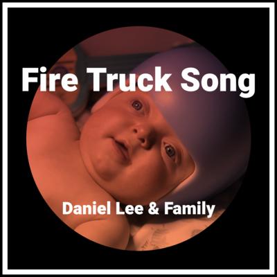 Fire Truck Song - Single