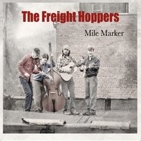 Mile Marker - The Freight Hoppers (2010)