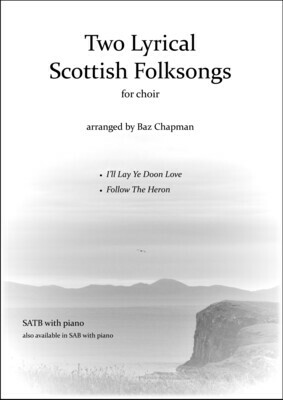 Two Lyrical Scottish Folksongs - SATB piano vocal score