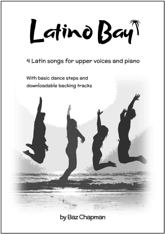 Latino Bay - piano vocal score