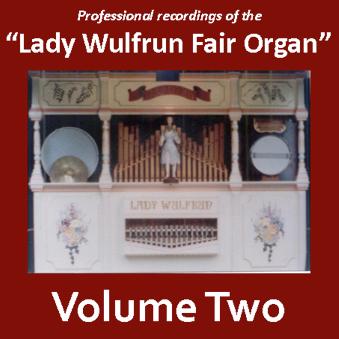 Lady Wulfrun Fair Organ - Volume 2