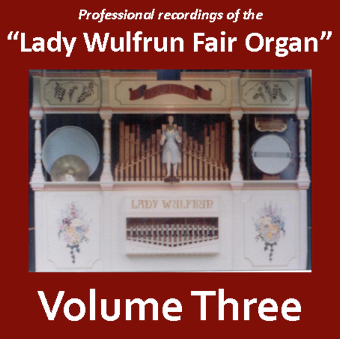 Lady Wulfrun Fair Organ - Volume 3