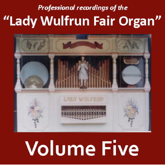 Lady Wulfrun Fair Organ - Volume 5