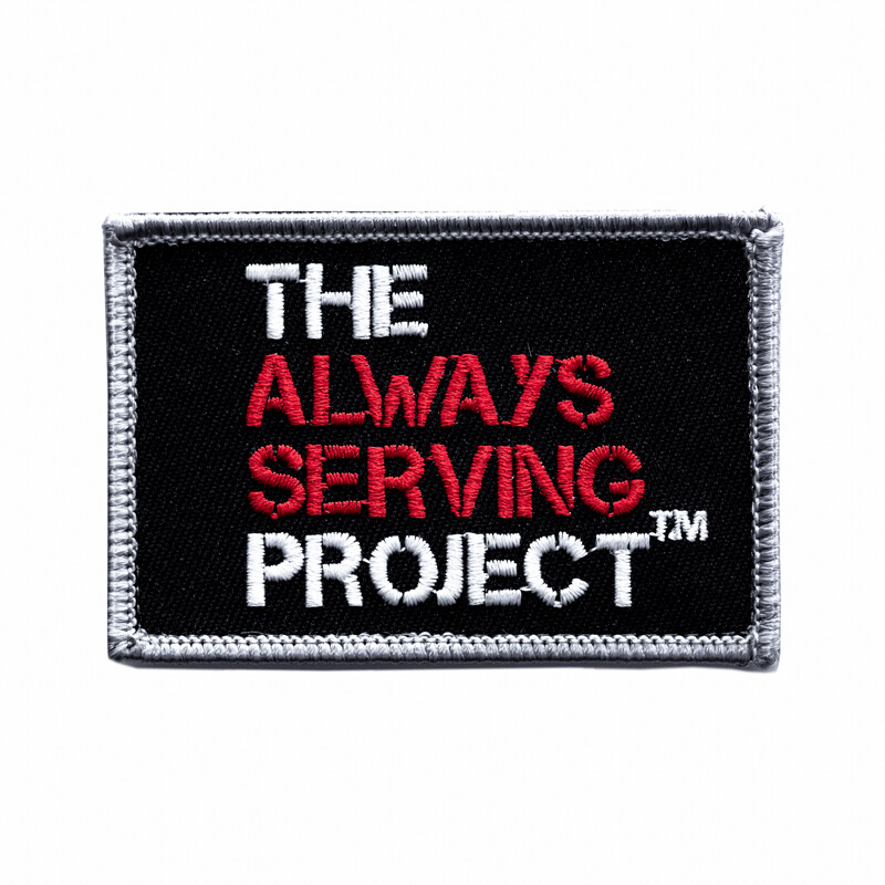 The Always Serving Project Patch