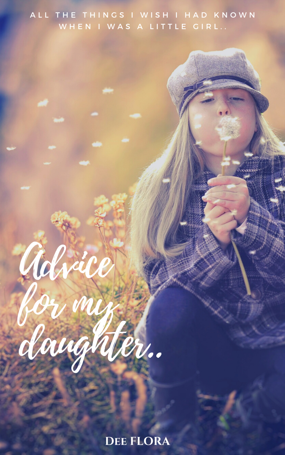 Advice for my Daughter ebook