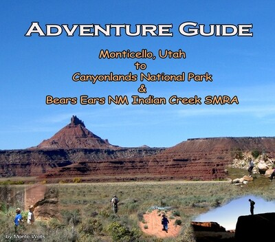 Adventure Guide - Monticello, Utah to  Canyonlands National Park