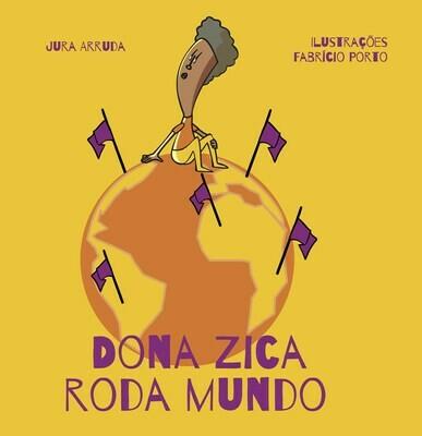 Dona Zica roda mundo
