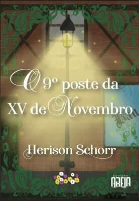O nono poste da XV de Novembro