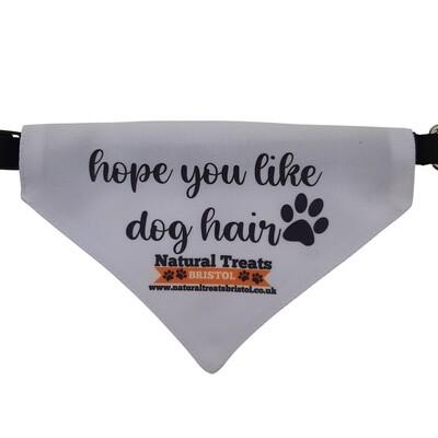 """Hope you like dog hair"" bandana M"