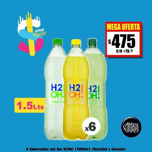 SUPER PRECIOS - H2oh! 1500Cm3 x6