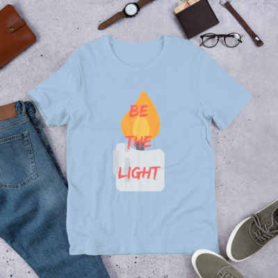 Be The Light Unisex T