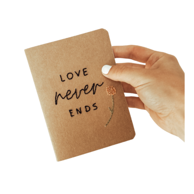 """""""Love Never Ends"""" Journal"""