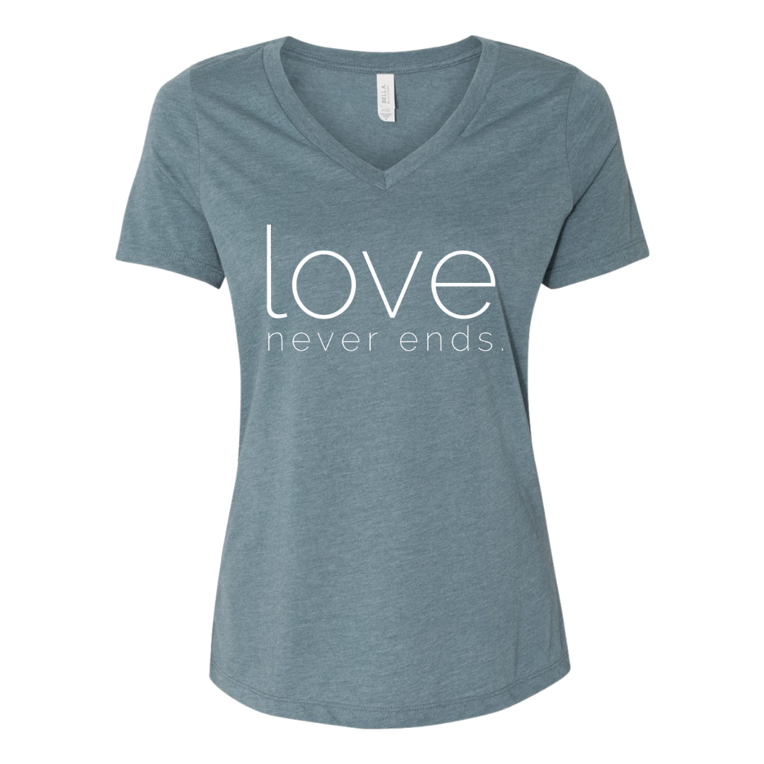 """Love Never Ends"" Women's Tee"