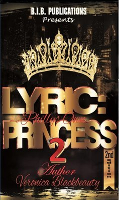 Lyric: Philly's Own Princess 2