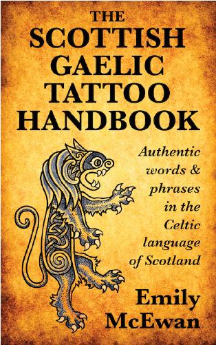 The Scottish Gaelic Tattoo Handbook