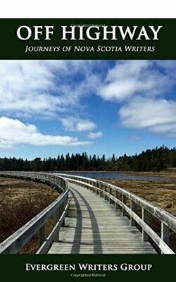 Off Highway: Journeys of Nova Scotia Writers