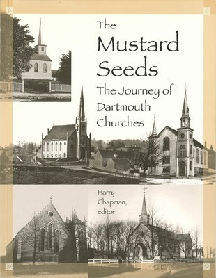 The Mustard Seeds: The Journey of Dartmouth Churches