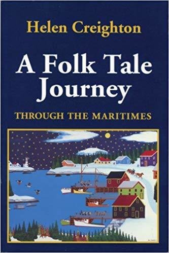 A Folk Tale Journey: Through the Maritimes