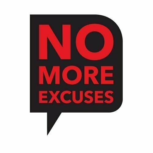 No More Excuses Tool by Vince Morales