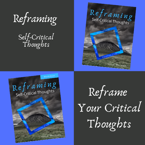 Reframing Self-Critical Thoughts by Vince Morales