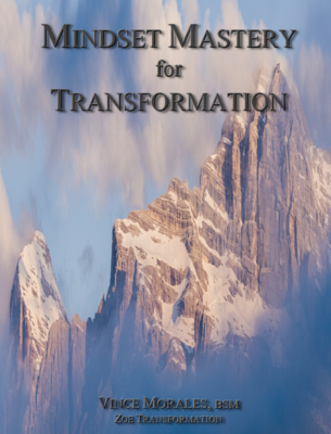 Mindset Mastery for Transformation by Vince Morales