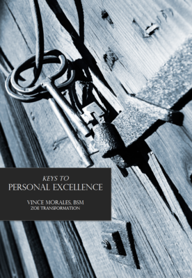 Keys to Personal Excellence by Vince Morales
