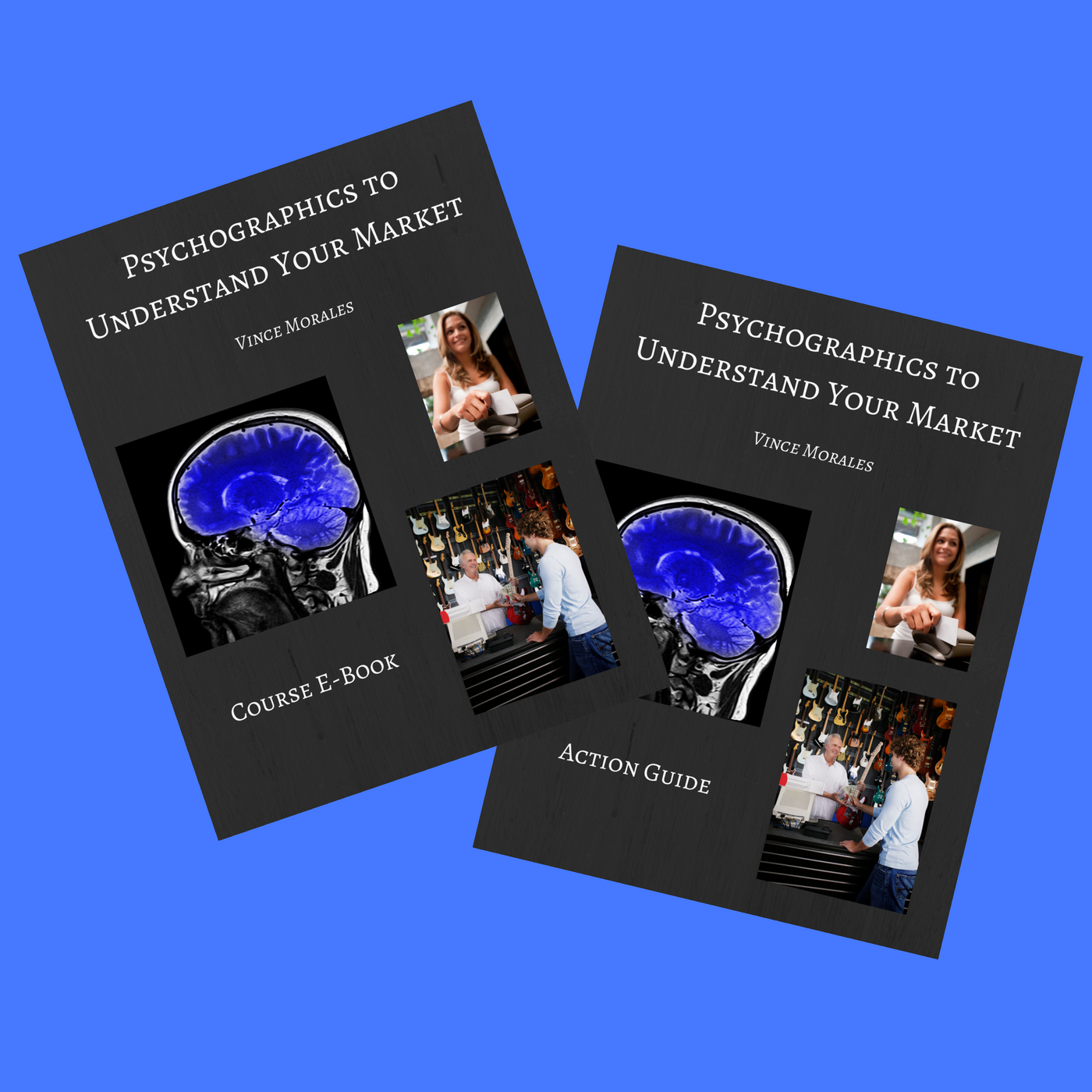 Psychographics to Understand Your Market by Vince Morales