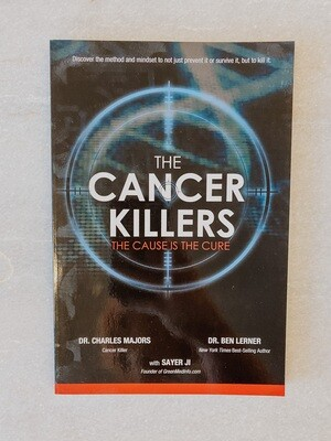 The Cancer Killers: The Cause is the Cure Book