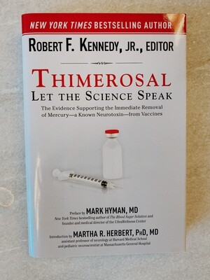 Thimerosal: Let the Science Speak Book
