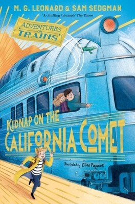 Adventures on Trains: Kidnap on the California Comet - Signed Copies