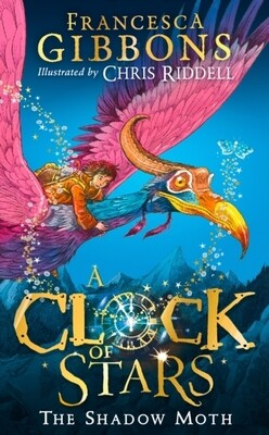 A Clock of Stars: The Shadow Moth - Signed copies