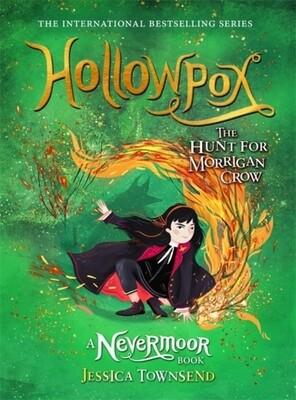 Hollowpox: The Hunt for Morrigan Crow - Signed copies