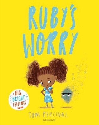 Ruby's Worry (A Big Bright Feelings Book)
