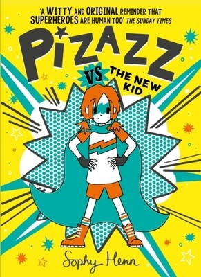 Pizazz vs the New Kid
