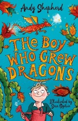 The Boy Who Grew Dragons (The Boy Who Grew Dragons Book 1)