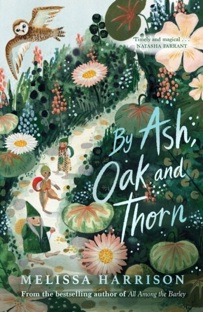 By Ash, Oak and Thorn