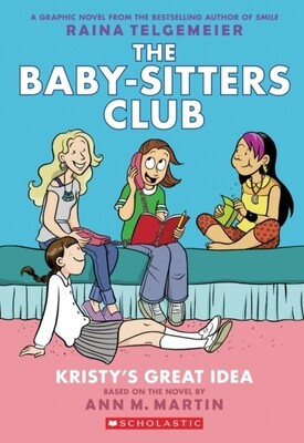 Kirsty's Great Idea (The Baby-Sitters Club Book 1)