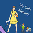 The Salty Mommy
