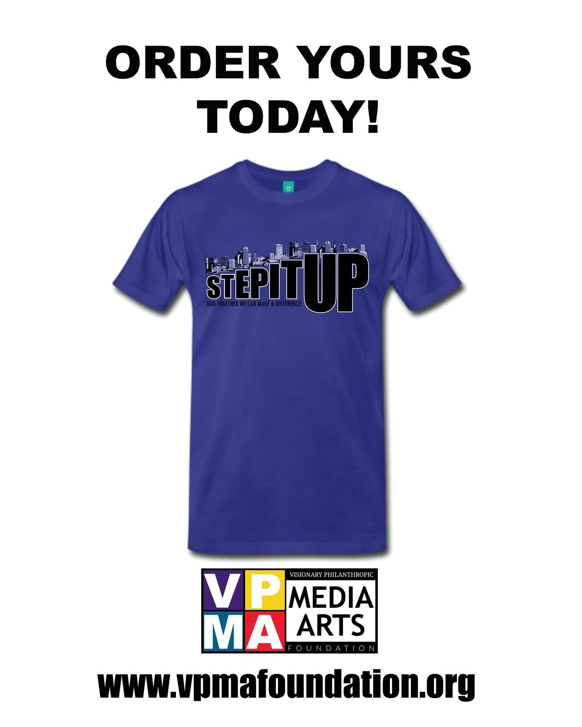 Step It Up! Official Blue T-Shirt