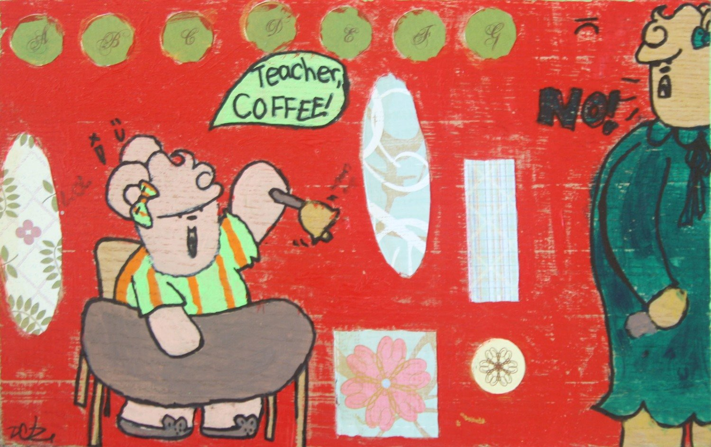 Teacher! Coffee