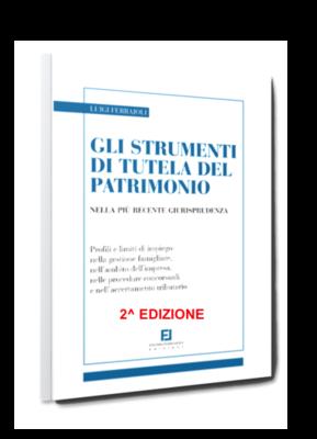Gli strumenti di tutela del patrimonio nella più recente giurisprudenza – 2^ Edizione
