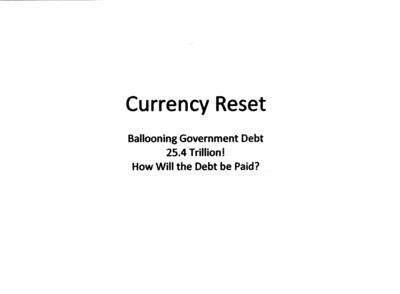 Currency Reset: Devaluation is Inevitable