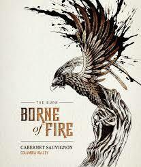 RETAIL  -Borne of Fire, Cabernet, Washington