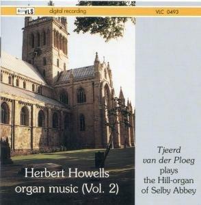Herbert Howells organ music (Vol. 2) [VLC 0493]